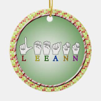 LEEANN LEE ANN FINGER SPELLED ASL SIGN NAME CERAMIC ORNAMENT