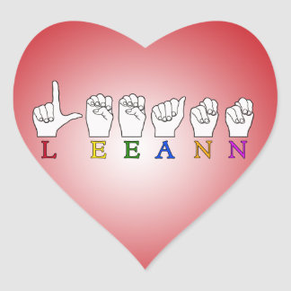 LEEANN LEE ANN FINGER SPELLED ASL SIGN NAME HEART STICKER