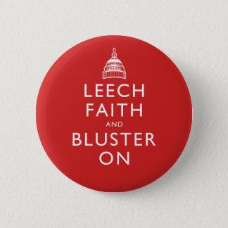 Leech Faith and Bluster On Button
