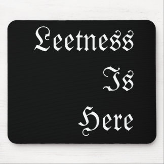 Leetness Is Here. Mouse Pad