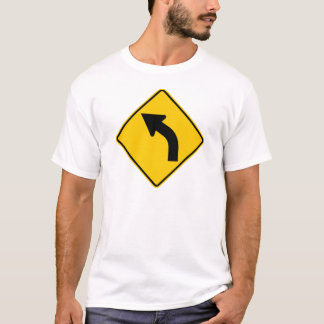 Left Curve Ahead Highway Sign T-Shirt