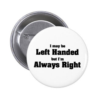 Left Handed Pinback Button