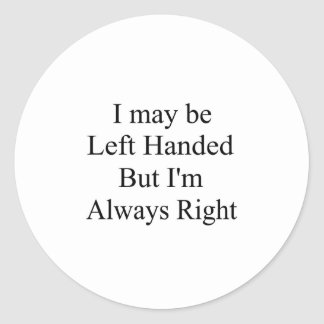 Left Handed Classic Round Sticker