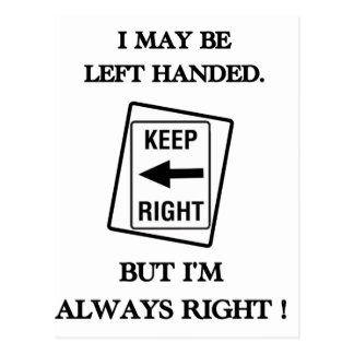 LEFT HANDED IS RIGHT POSTCARD