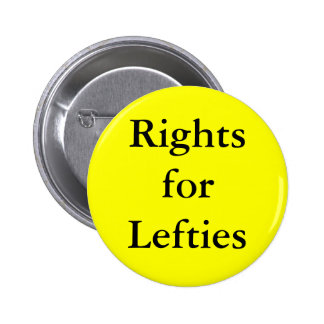 Left Handed people have right! Buttons