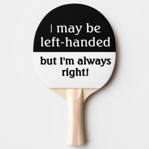 Left_handed people Humor Ping_Pong Paddle