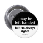 Left-handed people pinback button