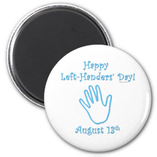 Left Handers Day 2 Inch Round Magnet
