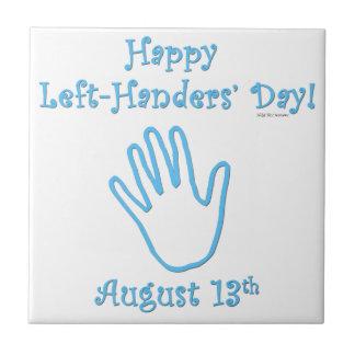 Left Hander's Day Ceramic Tiles