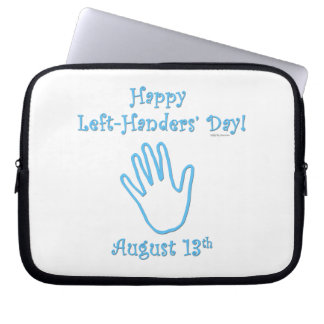 Left Hander's Day Laptop Computer Sleeves