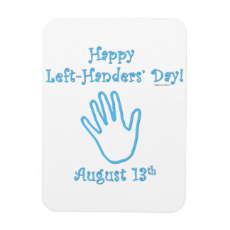 Left Hander's Day Magnet