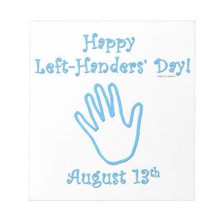 Left Hander's Day Memo Pads