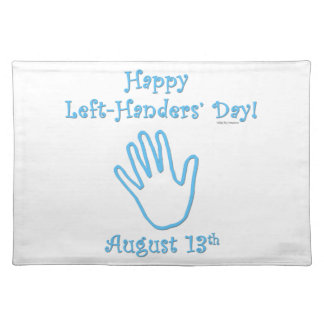 Left Hander's Day Placemat