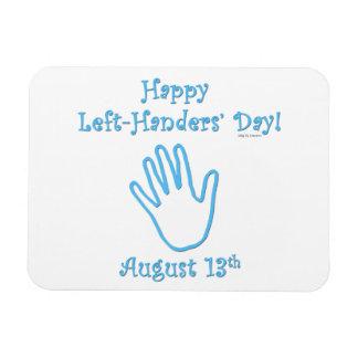 Left Hander's Day Rectangular Magnets