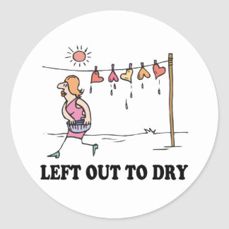 left out to dry classic round sticker