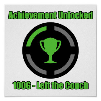 Left the Couch - Achievement Unlocked Poster