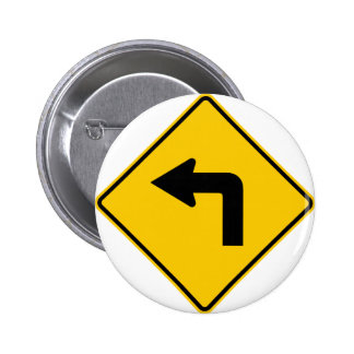 Left Turn Ahead Highway Sign Pinback Button