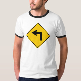 Left Turn Ahead Highway Sign T-Shirt