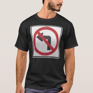 Left Turn Prohibition T-Shirt
