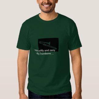 leftblack, Walk softly and carry a Big Trombone... T-shirt