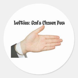 Lefties: God's Chosen Few Round Stickers