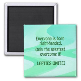 Lefties Unite Magnet