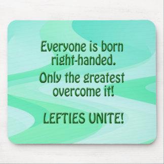 Lefties Unite Mouse Pad