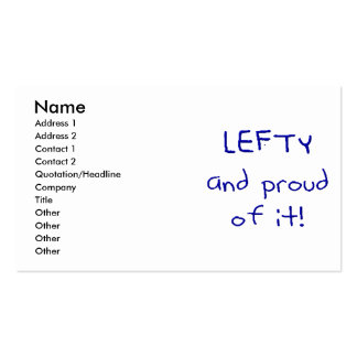 Lefty and Proud of it! In Blue text Business Card