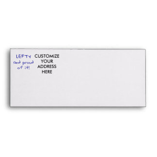 Lefty and Proud of it! In Blue text Envelope