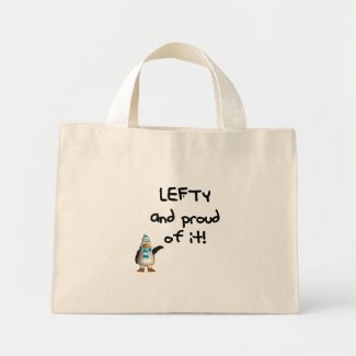 Lefty and Proud of it! Left handed funny sayings bag