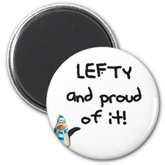 Lefty and Proud of it! With penguin, black writing Magnet