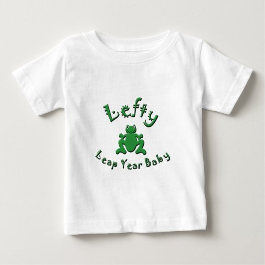 Lefty Leap Year Baby Baby T-Shirt
