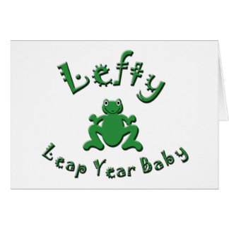 Lefty Leap Year Baby Card