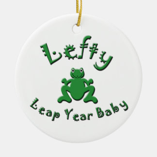 Lefty Leap Year Baby Ceramic Ornament