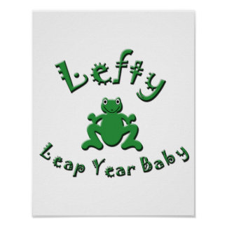 Lefty Leap Year Baby Poster