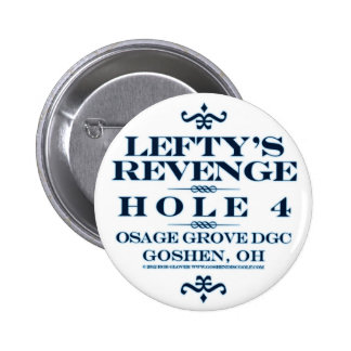Lefty's Revenge Pinback Button