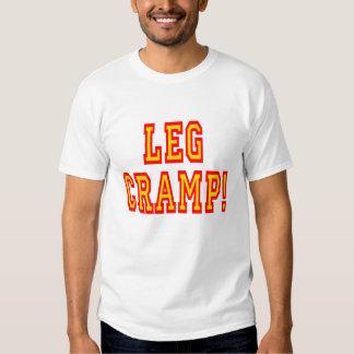 Leg Cramp T-shirt