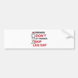 LEG DAY copy.png Car Bumper Sticker