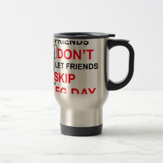 LEG DAY copy.png 15 Oz Stainless Steel Travel Mug