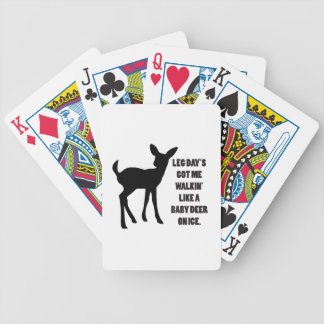 Leg Day's Got Me Walkin' Like A Baby Deer On Ice Bicycle Playing Cards