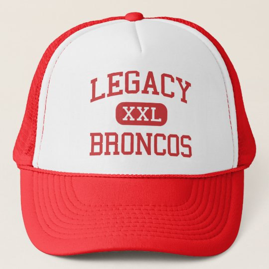 Legacy - Broncos - High School - Mansfield Texas Trucker Hat