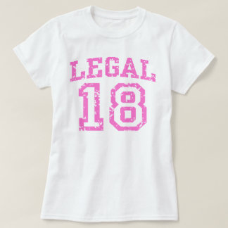 Legal 18 T-Shirt