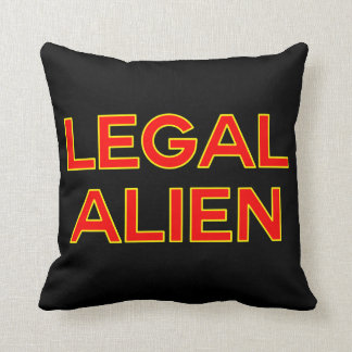 Legal Alien | Funny Take on Immigration Reform Throw Pillow