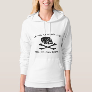 Legal Downloads Are Killing Piracy Hoodie