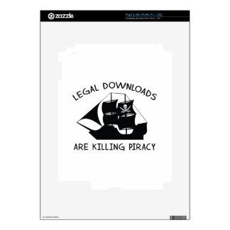 Legal Downloads Are Killing Piracy iPad 2 Skin