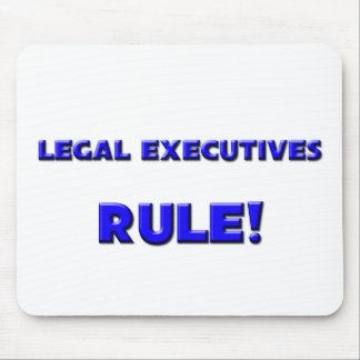 Legal Executives Rule! Mouse Pad
