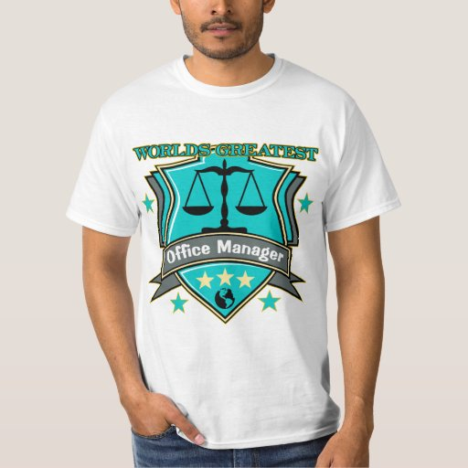 Legal World's Greatest Office Manager T Shirt