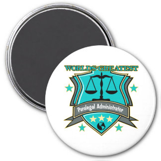 Legal World's Greatest Paralegal Administrator 3 Inch Round Magnet