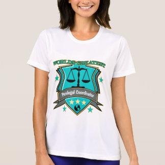 Legal World's Greatest Paralegal Coordinator Tee Shirt
