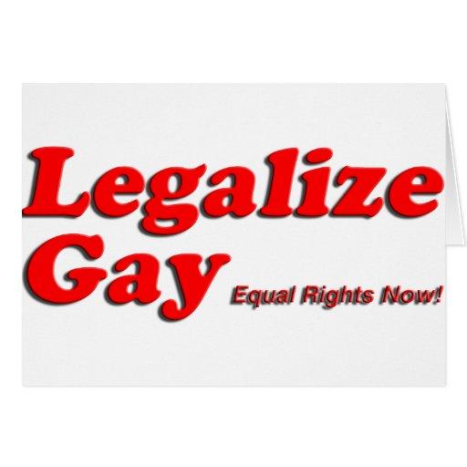 Legalice al gay felicitación
